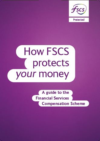 FSCS Leaflet (PDF). This link will open in a new browser window.